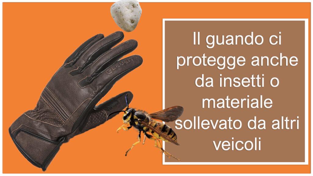 I guanti proteggono da insetti e sassi